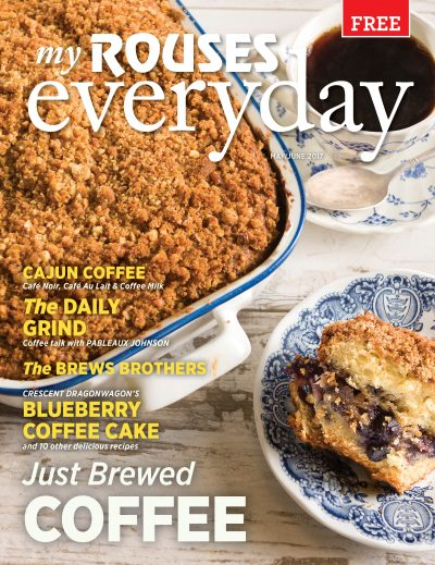 Coffee cake cover Rouses Magazine May and June 2017 issue